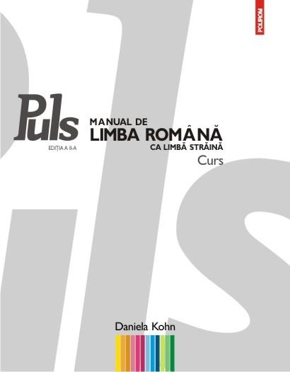 Puls: Manual de limba romana ca limba straina de Daniela Kohn [0]