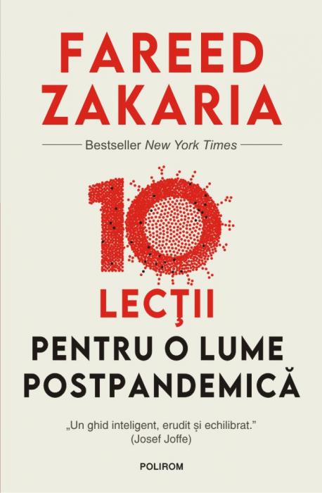 10 lectii pentru o lume postpandemica de Fareed  Zakaria [0]