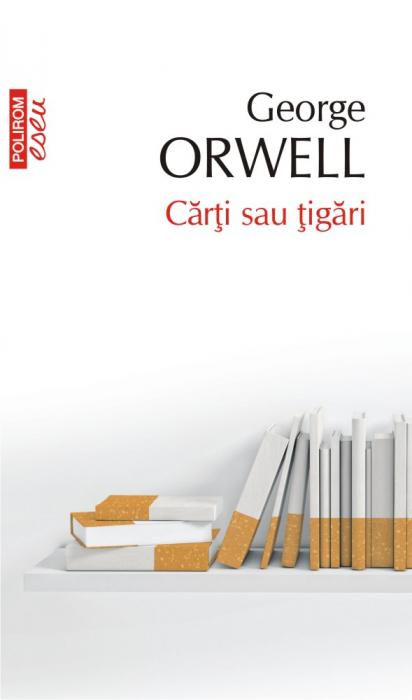 Carti sau tigari de George Orwell [0]