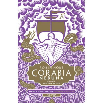 Corabia nebuna vol. 1 - Amintirea aripilor de Robin Hobb [0]