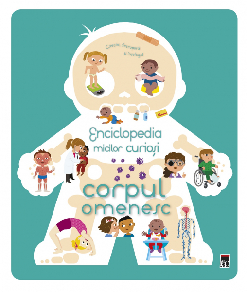 Enciclopedia micilor curiosi: Corpul omenesc 0