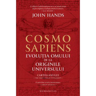 Cosmosapiens. Evolutia omului de la originile universului 0