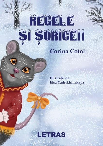 Regele si soriceii de Corina Cotoi [0]