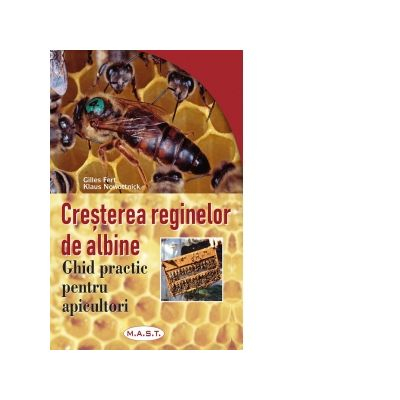 Cresterea reginelor de albine de Klaus Nowottnick, Gilles Fert 0