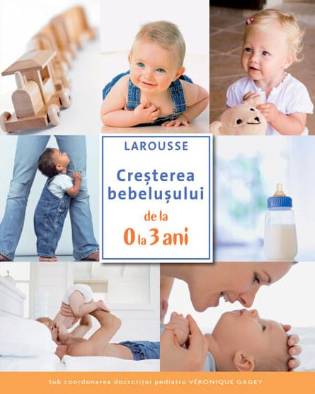 Cresterea bebelusului de la 0 la 3 ani