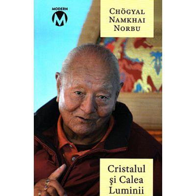 Cristalul si Calea Luminii - Sutra, Tantra si Dzogchen 0