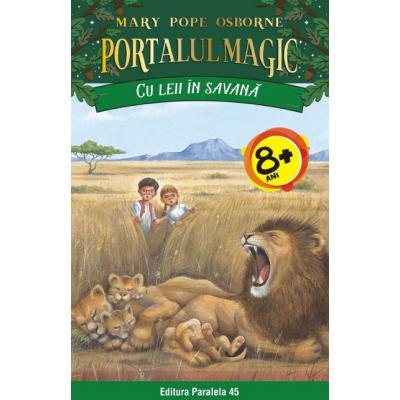 Cu leii in savana. Portalul Magic nr. 11 de Mary Pope Osborne [0]