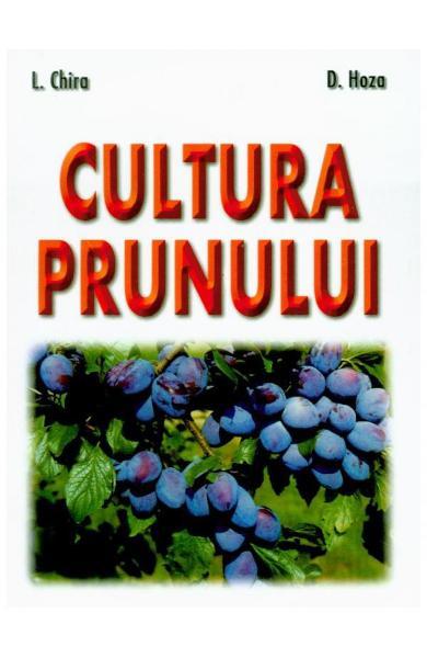 Cultura prunului de L. Chira, D. Hoza 0
