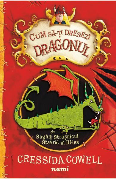 Cum sa-ti dresezi dragonul de Cressida Cowell [0]