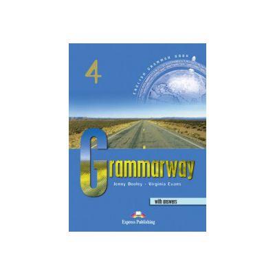 Grammarway 4, Curs de gramatica engleza pentru clasa VIII-a With Answers [0]