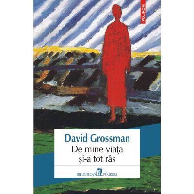 De mine viata si-a tot ras de David Grossman 0