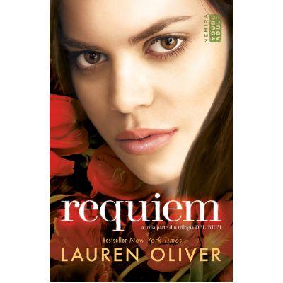 Delirium: Requiem. A treia parte din trilogia Delirium de Lauren Oliver 0