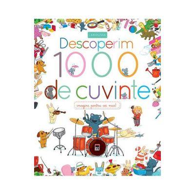 Descoperim 1000 de cuvinte de Larousse [0]