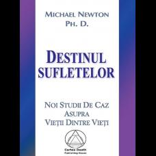 Destinul Sufletelor de Michael Newton 0