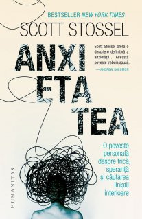 anxietatea de scott stossel 0