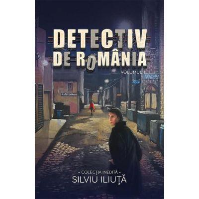 Detectiv de Romania Vol. 1 de Silviu Iliuta [0]