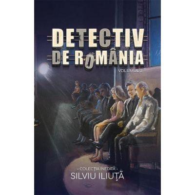 Detectiv de Romania Vol. 2 de Silviu Iliuta [0]