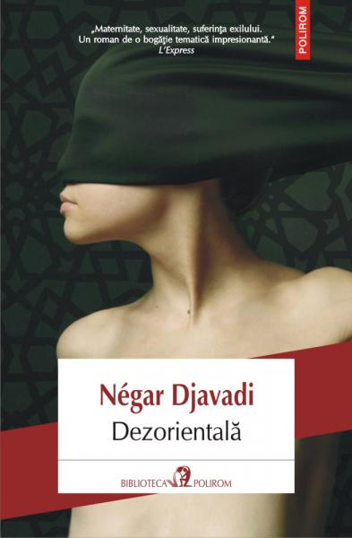 Dezorientala de Negar Djavadi 0