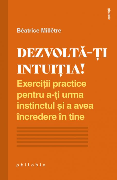 Dezvolta-ti intuitia de Beatrice Milletre [0]