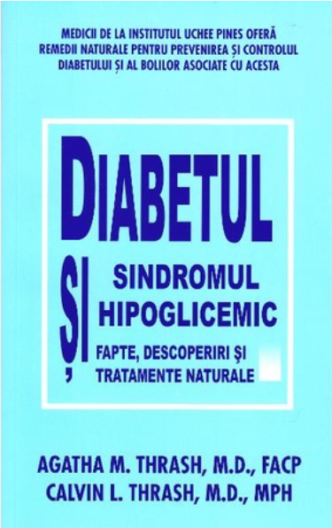 Diabetul si sindromul hipoglicemic de Agatha Thrash, Calvin Thrash 0