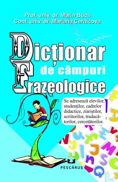 Dictionar de Campuri Frazeologice - Marin Buca, Mariana Cernicova 0