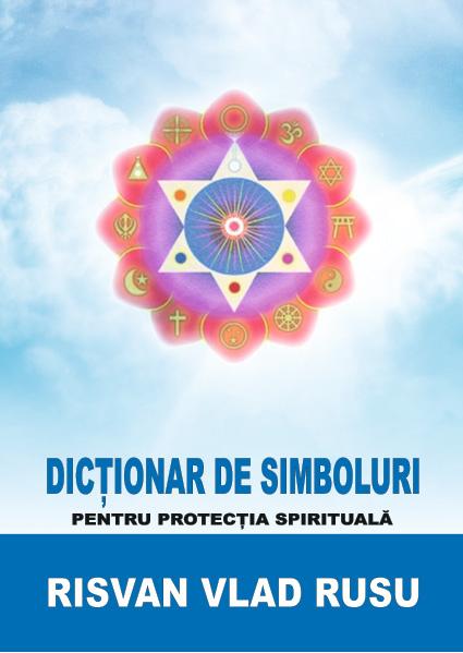 Dictionar de simboluri de Risvan Rusu [0]