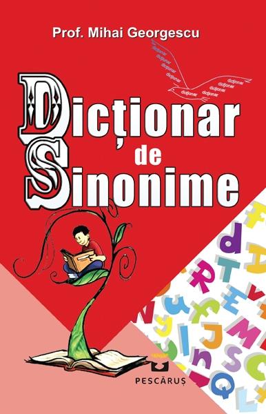 Dictionar de Sinonime - Mihai Georgescu 0