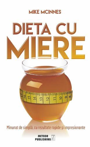 Dieta cu miere de Mike McInnes 0