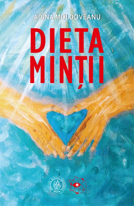 Dieta Mintii de Adina Moldoveanu [0]
