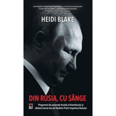 Din Rusia, cu sange de Heidi Blake [0]