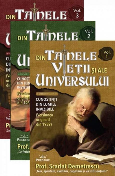 Din tainele vietii si ale universului. Volumele I-III. de Scarlat Demetrescu 0