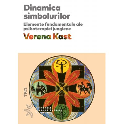 Dinamica simbolurilor de Verena Kast [0]
