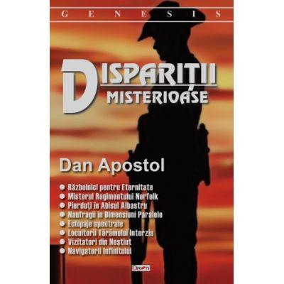 Disparitii misterioase de Dan Apostol [0]