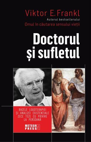 Doctorul si sufletul de Viktor E. Frankl 0