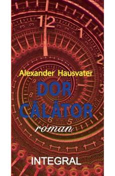 Dor calator de Alexander Hausvater 0