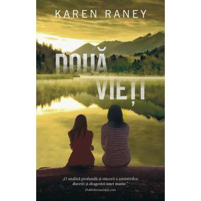 Doua vieti de Karen Raney [0]