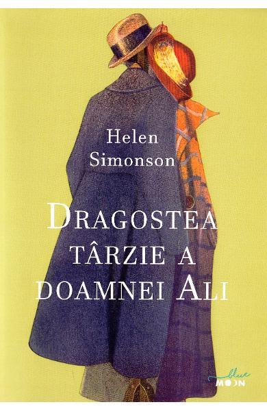 Dragostea tarzie a doamnei Ali de Helen Simonson