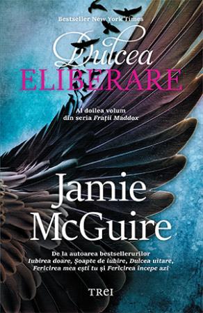 Dulcea eliberare de Jamie McGuire 0