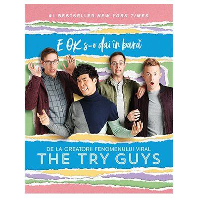 E OK s-o dai in bara de The Try Guys [0]