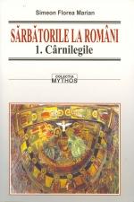 Sarbatorile la romani vol. I-III de Simion Florea Marian [0]