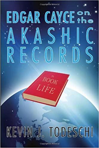 Edgar Cayce on the Akashic Records de Kevin J. Todeschi [0]
