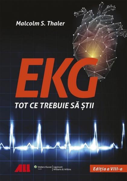 EKG - Tot ce trebuie sa stii de Malcolm S. Thaler 0