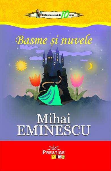 Basme si Nuvele - Mihai Eminescu 0