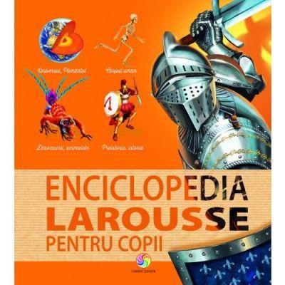 Enciclopedia Larousse pentru copii [0]
