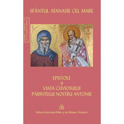 Epistole si viata cuviosului parintelui nostru Antonie - Sfantul Atanasie cel Mare 0
