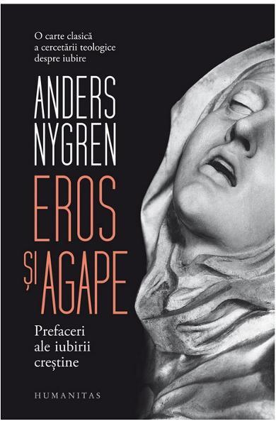 Eros si agape de Anders Nygren 0