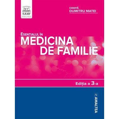 Esentialul in medicina de familie. Editia a III-a 0