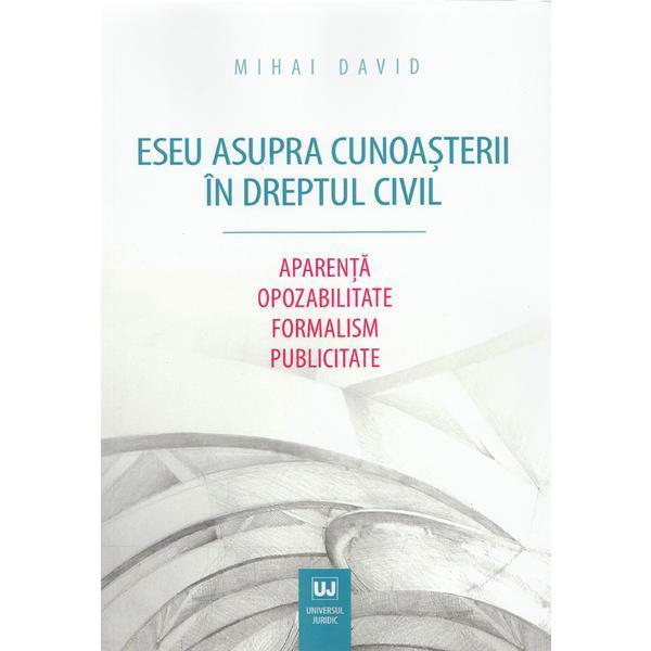 Eseu asupra cunoasterii in dreptul civil de Mihai David [0]
