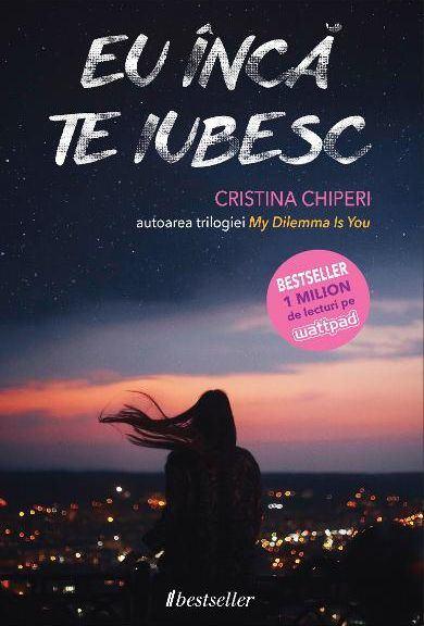 Eu inca te iubesc de Cristina Chiperi 0