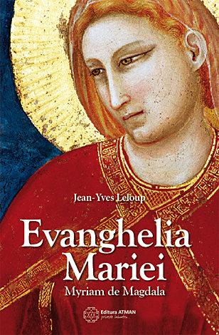 Evanghelia Mariei Jean-Yves Leloup 0